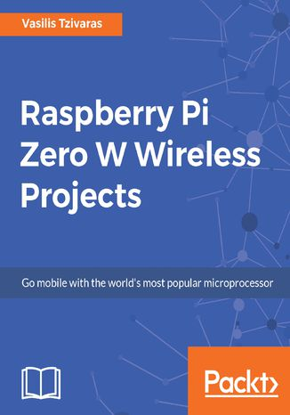 Okładka książki Raspberry Pi Zero W Wireless Projects