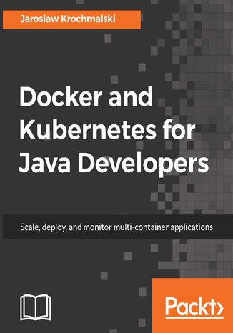 Okładka książki Docker and Kubernetes for Java Developers