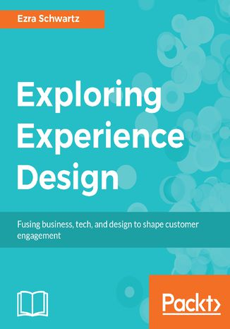 Okładka książki/ebooka Exploring Experience Design