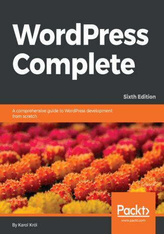 Okładka książki/ebooka WordPress Complete - Sixth Edition