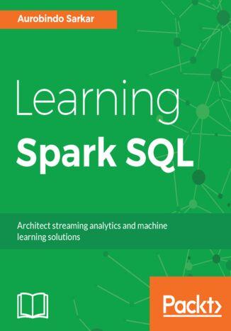 Okładka książki/ebooka Learning Spark SQL