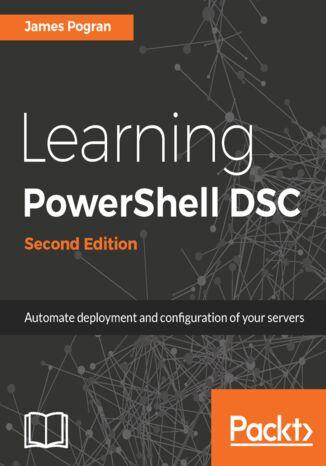 Okładka książki Learning PowerShell DSC - Second Edition