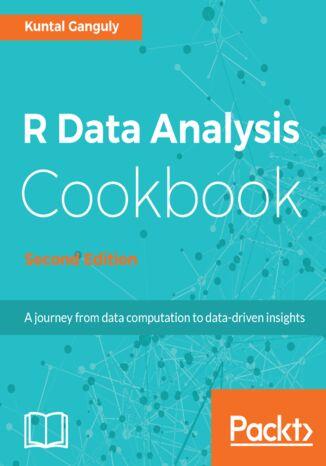 Okładka książki/ebooka R Data Analysis Cookbook - Second Edition