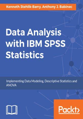 Okładka książki/ebooka Data Analysis with IBM SPSS Statistics