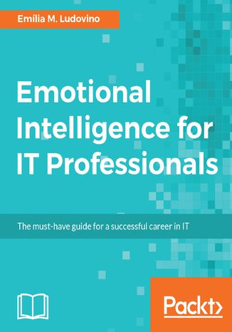 Okładka książki/ebooka Emotional Intelligence for IT Professionals