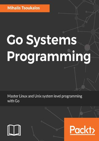Okładka książki/ebooka Go Systems Programming