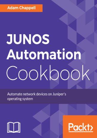Okładka książki/ebooka JUNOS Automation Cookbook