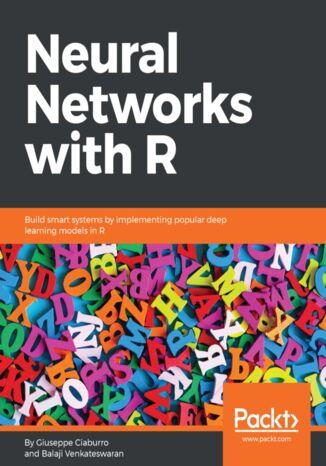 Okładka książki/ebooka Neural Networks with R