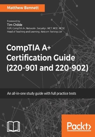 Okładka książki CompTIA A+ Certification Guide (220-901 and 220-902)