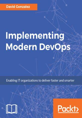Okładka książki/ebooka Implementing Modern DevOps