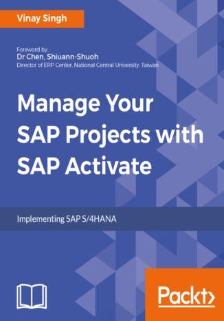Okładka książki Manage Your SAP Projects with SAP Activate