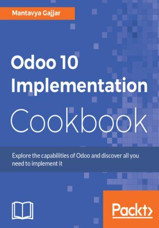 Okładka książki Odoo 10 Implementation Cookbook