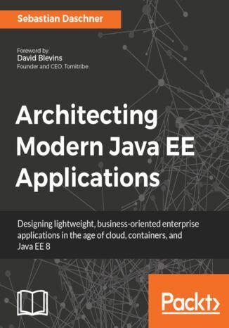 Okładka książki/ebooka Architecting Modern Java EE Applications