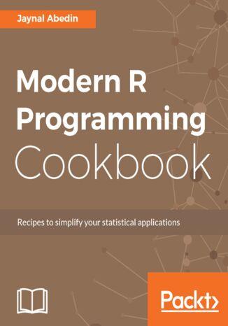 Okładka książki/ebooka Modern R Programming Cookbook