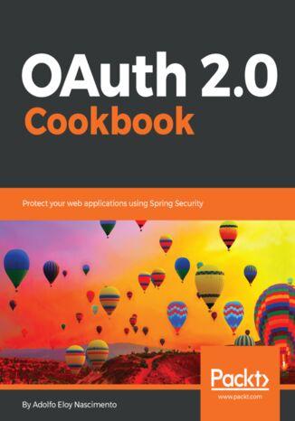 Okładka książki/ebooka OAuth 2.0 Cookbook
