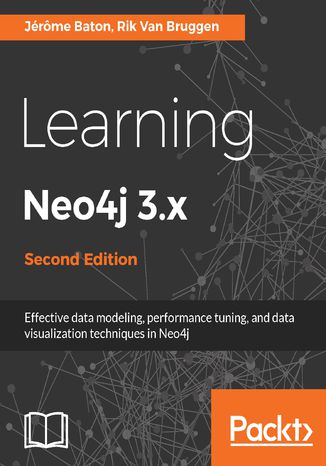 Okładka książki/ebooka Learning Neo4j 3.x - Second Edition