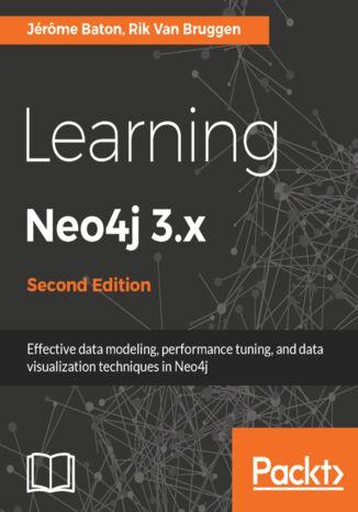 Okładka książki Learning Neo4j 3.x - Second Edition