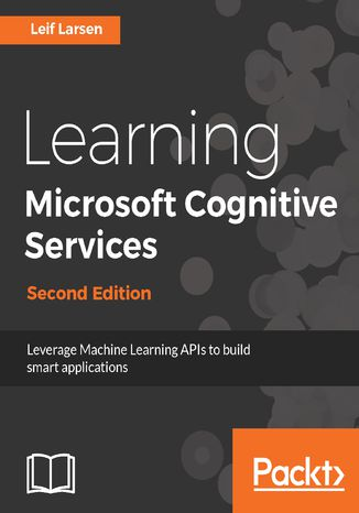 Okładka książki/ebooka Learning Microsoft Cognitive Services - Second Edition