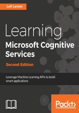 Okładka książki Learning Microsoft Cognitive Services - Second Edition