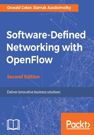 Okładka książki/ebooka Software-Defined Networking with OpenFlow - Second Edition