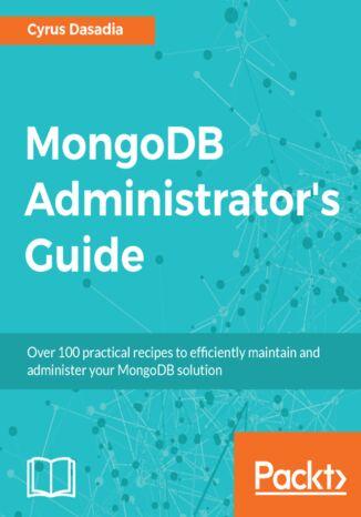 Okładka książki/ebooka MongoDB Administrator's Guide