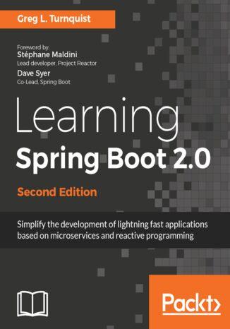 Okładka książki/ebooka Learning Spring Boot 2.0 - Second Edition