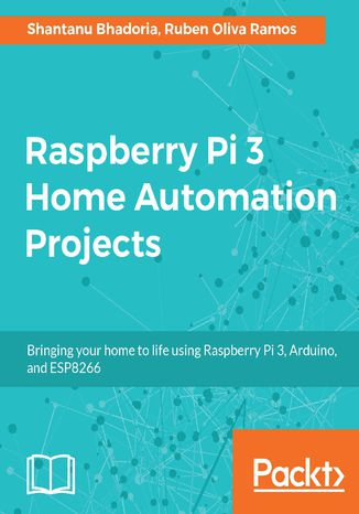 Okładka książki/ebooka Raspberry Pi 3 Home Automation Projects