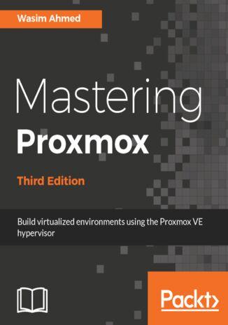 Okładka książki/ebooka Mastering Proxmox - Third Edition