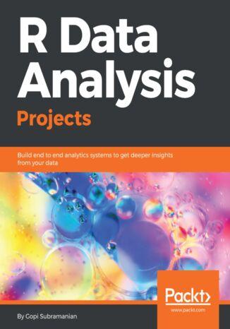 Okładka książki/ebooka R Data Analysis Projects