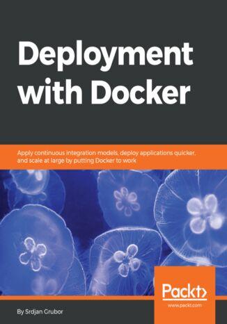Okładka książki/ebooka Deployment with Docker