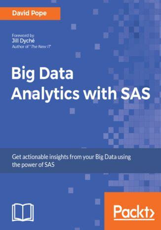 Okładka książki Big Data Analytics with SAS