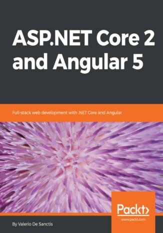 Okładka książki/ebooka ASP.NET Core 2 and Angular 5