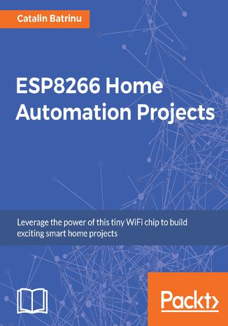 Okładka książki ESP8266 Home Automation Projects