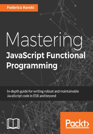 Okładka książki Mastering JavaScript Functional Programming