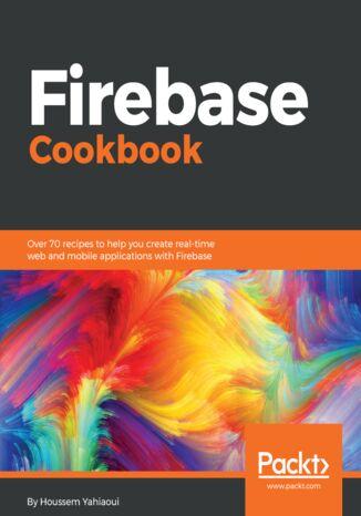 Okładka książki/ebooka Firebase Cookbook
