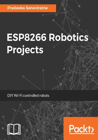 Okładka książki ESP8266 Robotics Projects