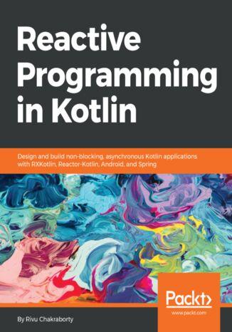 Okładka książki/ebooka Reactive Programming in Kotlin