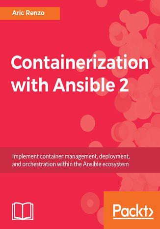 Okładka książki/ebooka Containerization with Ansible 2