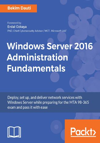 Okładka książki/ebooka Windows Server 2016 Administration Fundamentals