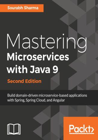 Okładka książki/ebooka Mastering Microservices with Java 9 - Second Edition