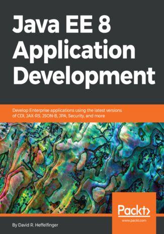 Okładka książki/ebooka Java EE 8 Application Development