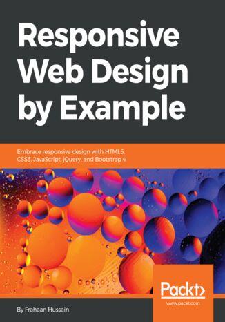 Okładka książki/ebooka Responsive Web Design by Example