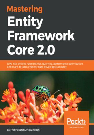 Okładka książki/ebooka Mastering Entity Framework Core 2.0