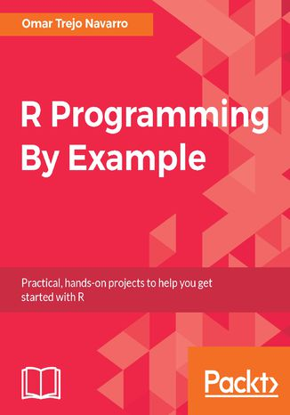 Okładka książki/ebooka R Programming By Example
