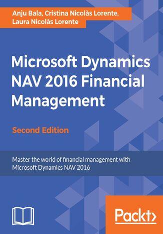 Okładka książki/ebooka Microsoft Dynamics NAV 2016 Financial Management - Second Edition