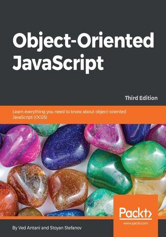 Okładka książki/ebooka Object-Oriented JavaScript - Third Edition