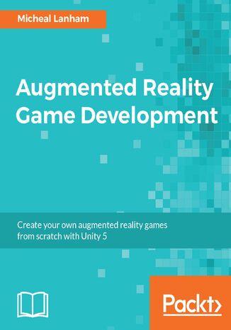 Okładka książki Augmented Reality Game Development