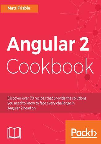 Okładka książki/ebooka Angular 2 Cookbook