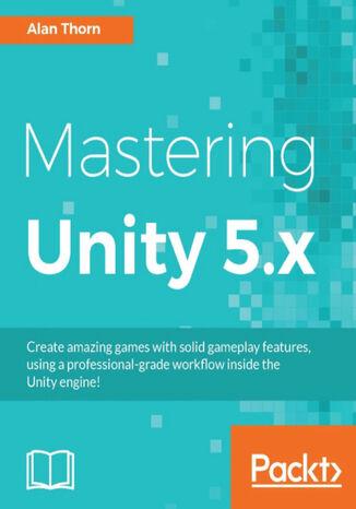 Okładka książki Mastering Unity 5.x