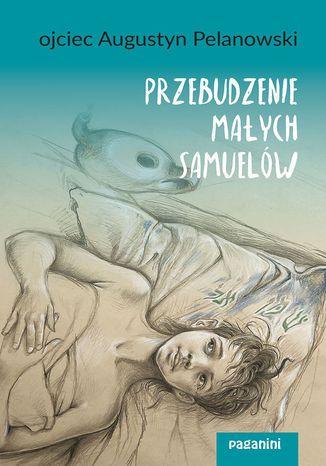 Okładka książki/ebooka Przebudzenie małych Samuelów